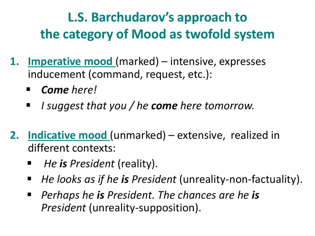 L.S. Barchudarov's approach to the category of Mood as twofold system