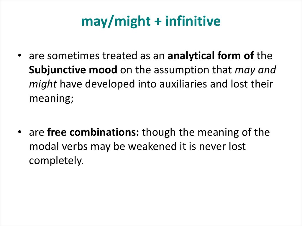 may/might + infinitive