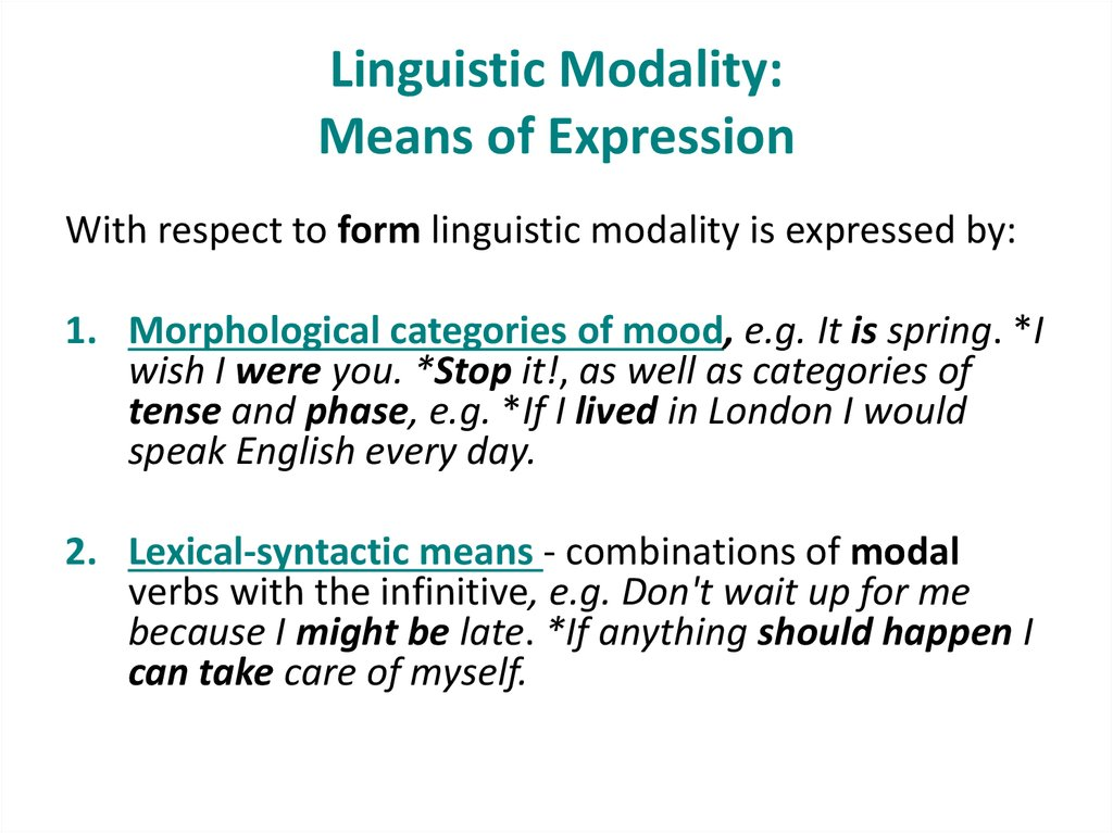 Linguistic Modality: Means of Expression