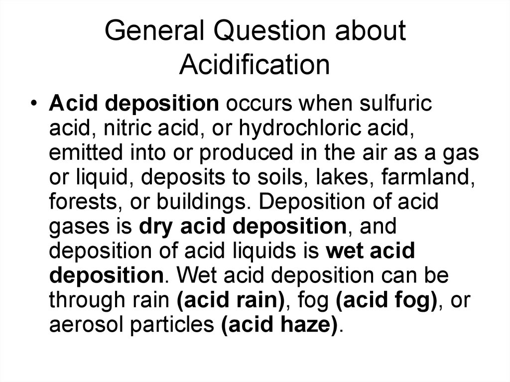 General Question about Acidification