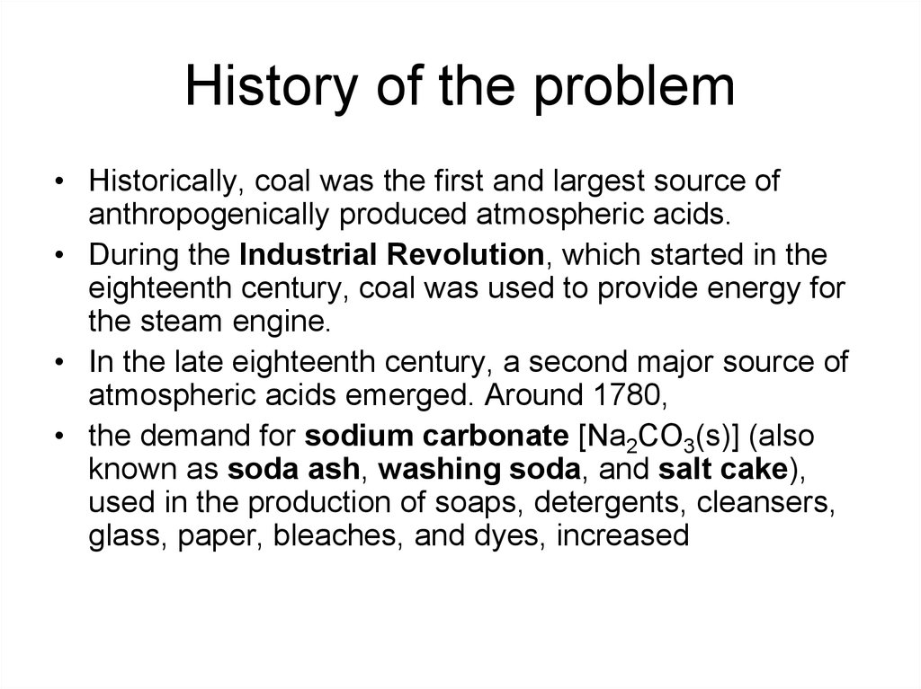 History of the problem