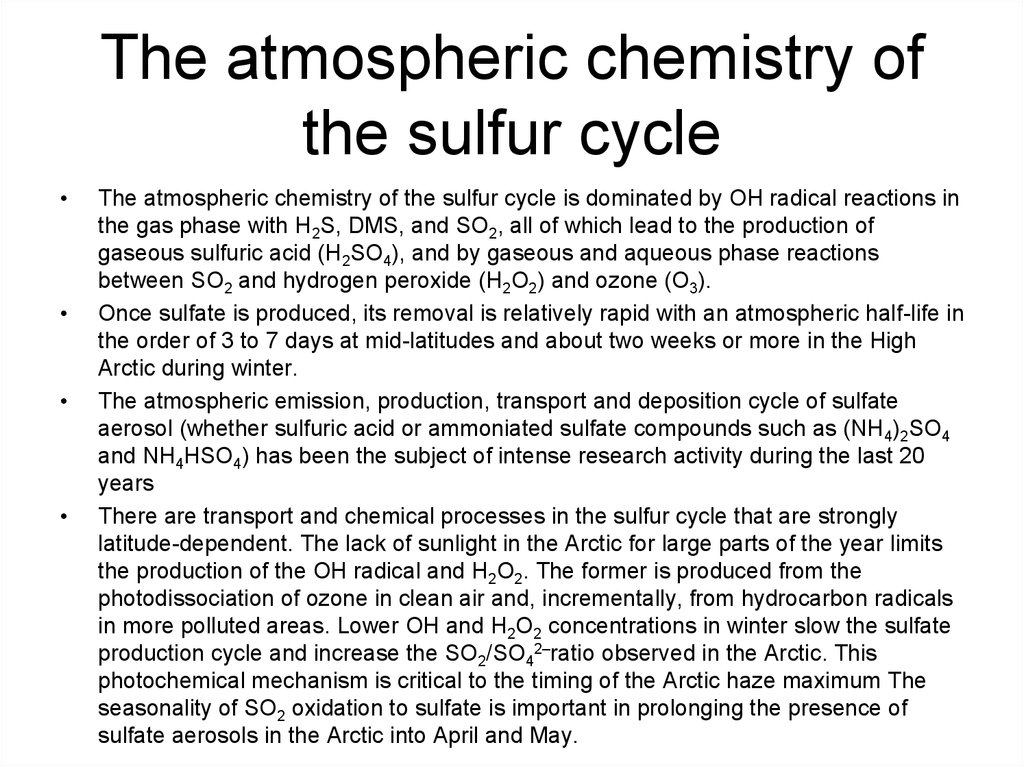 The atmospheric chemistry of the sulfur cycle
