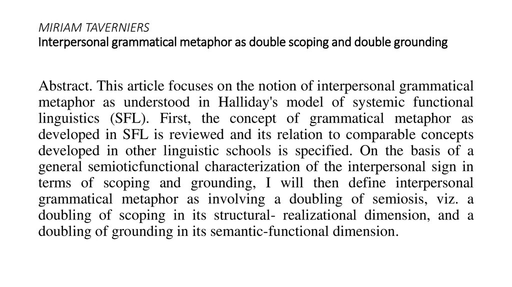 MIRIAM TAVERNIERS Interpersonal grammatical metaphor as double scoping and double grounding