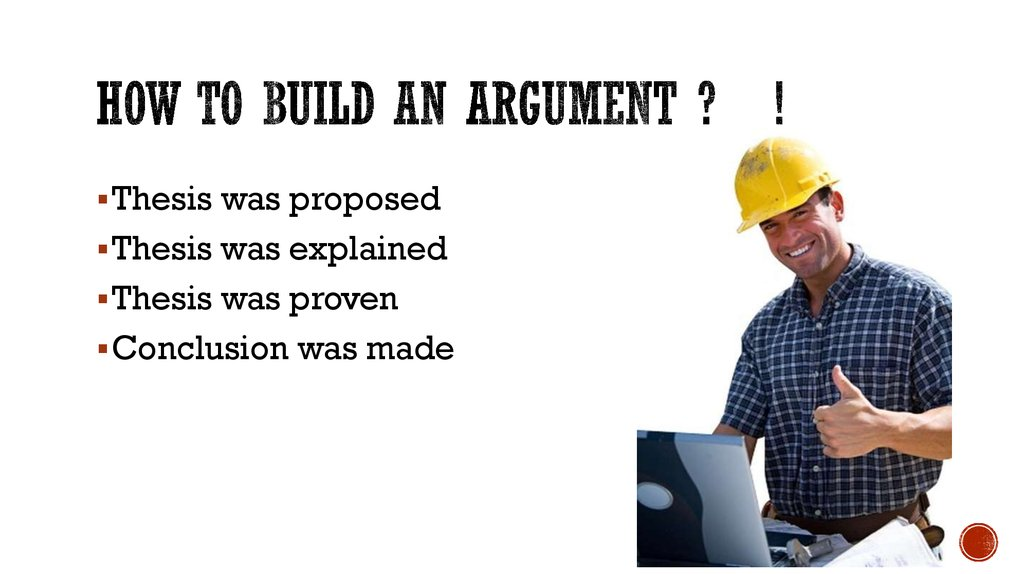 How to build an Argument ? !