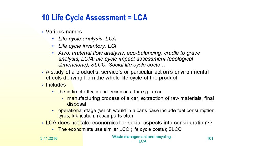 10 Life Cycle Assessment = LCA