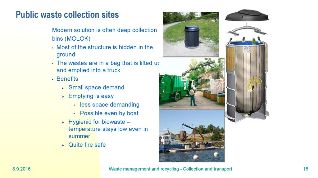 Public waste collection sites