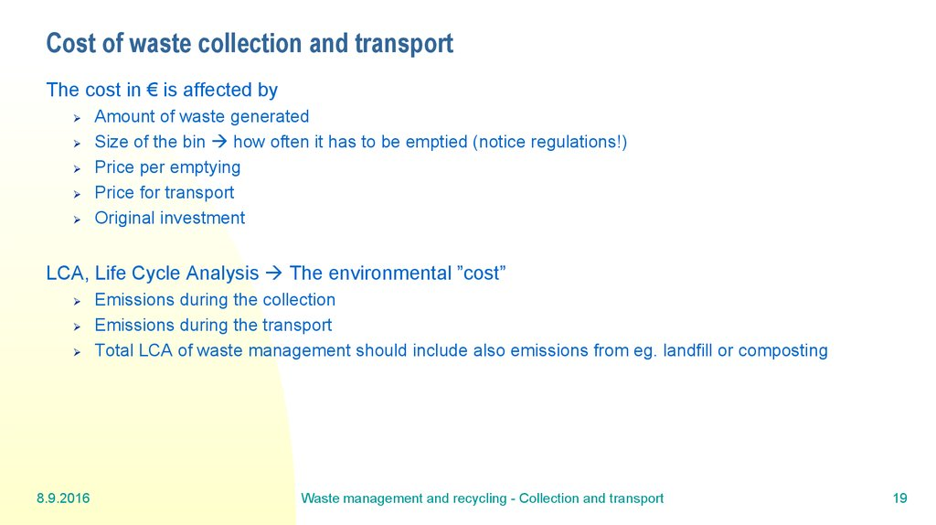 Cost of waste collection and transport