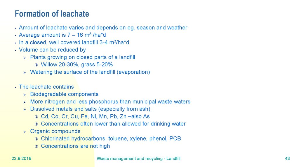 Formation of leachate