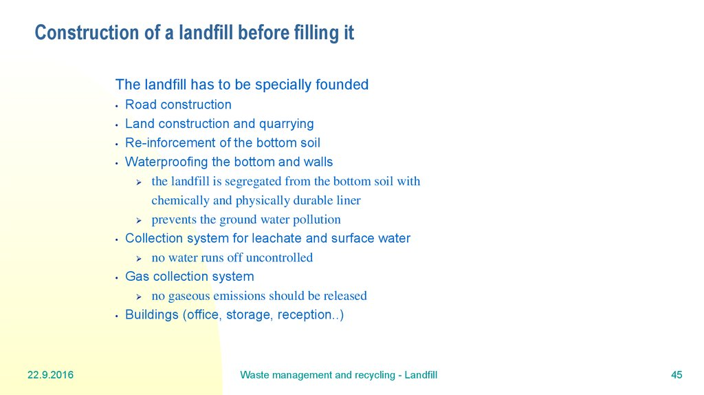 Construction of a landfill before filling it