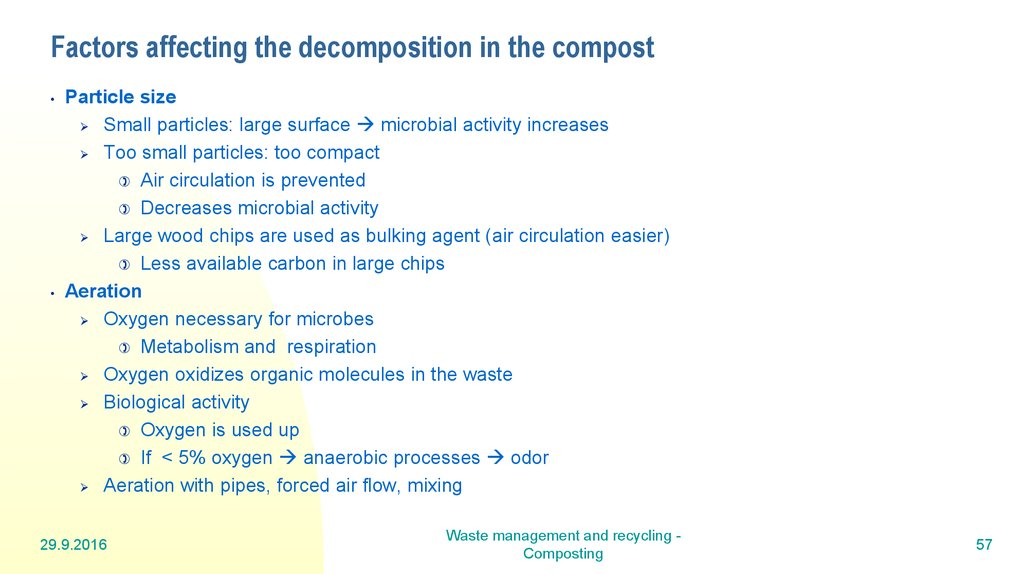 Factors affecting the decomposition in the compost