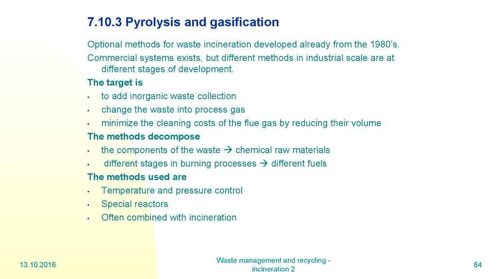 7.10.3 Pyrolysis and gasification