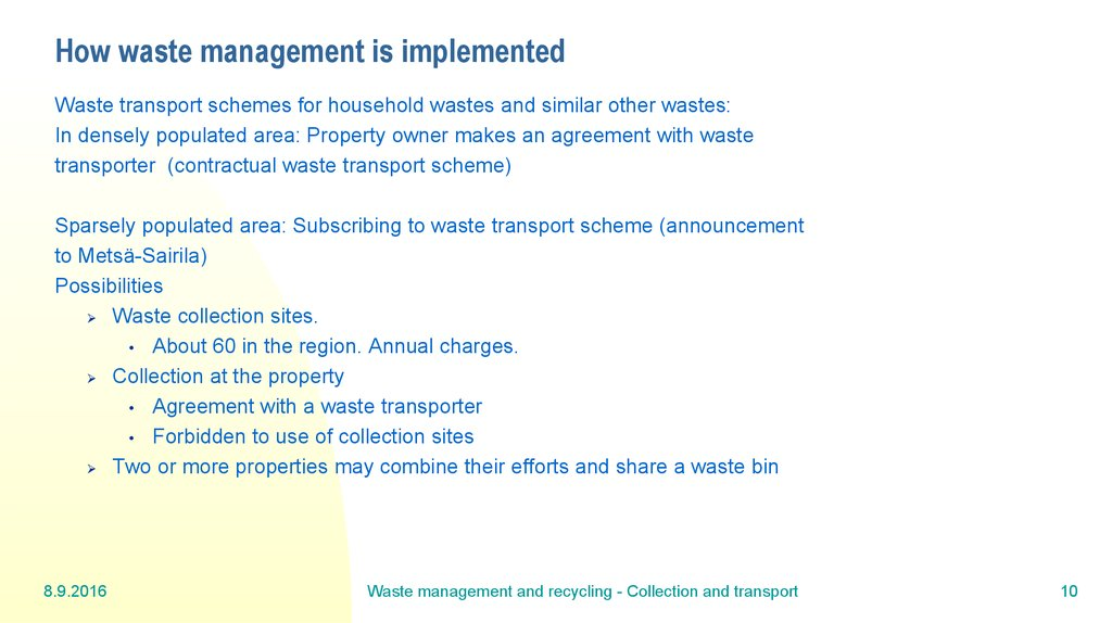 How waste management is implemented