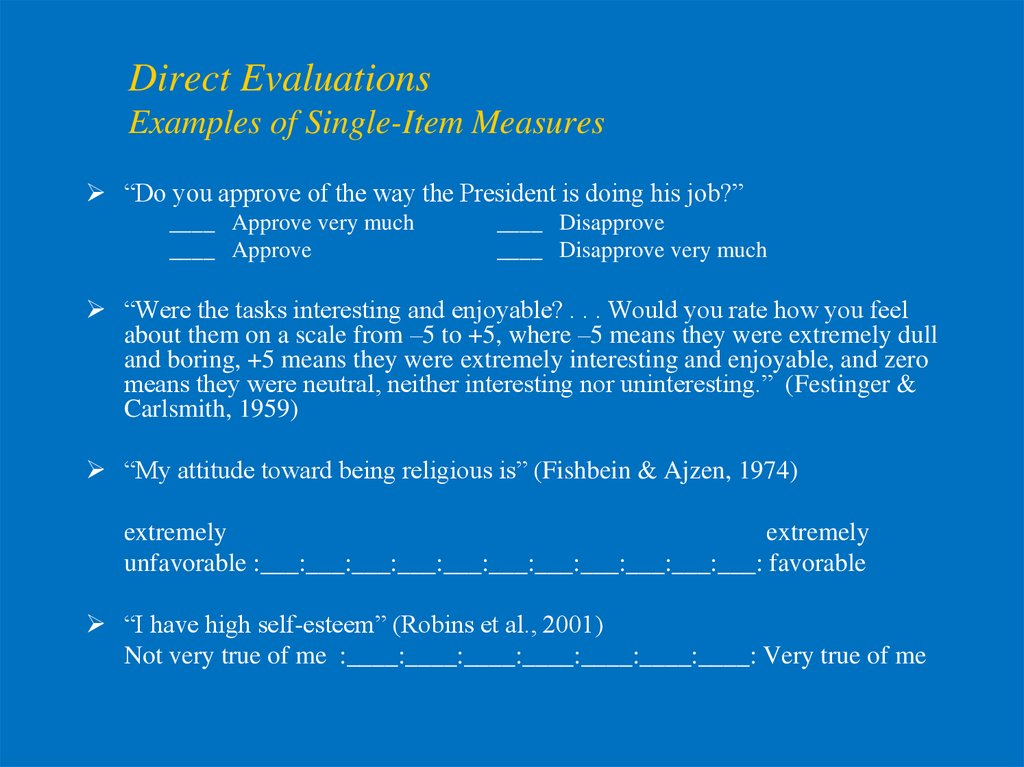 Direct Evaluations Examples of Single-Item Measures