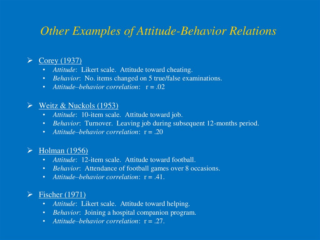 Other Examples of Attitude-Behavior Relations