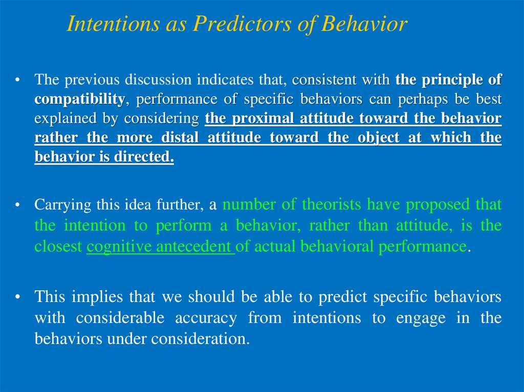 Intentions as Predictors of Behavior