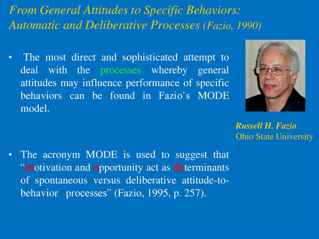 From General Attitudes to Specific Behaviors: Automatic and Deliberative Processes (Fazio, 1990)
