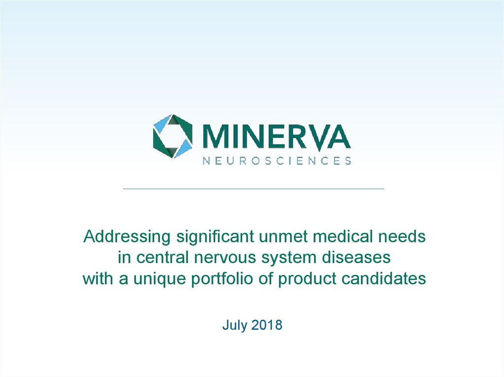 Addressing significant unmet medical needs in central nervous system diseases with a unique portfolio of product candidates