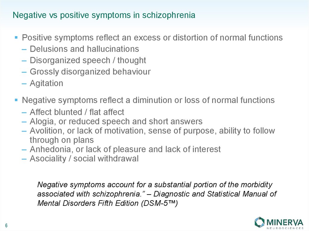 Negative vs positive symptoms in schizophrenia