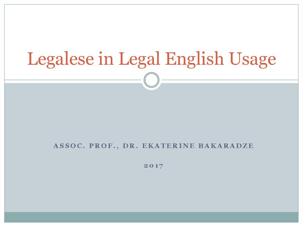 Legalese in Legal English Usage
