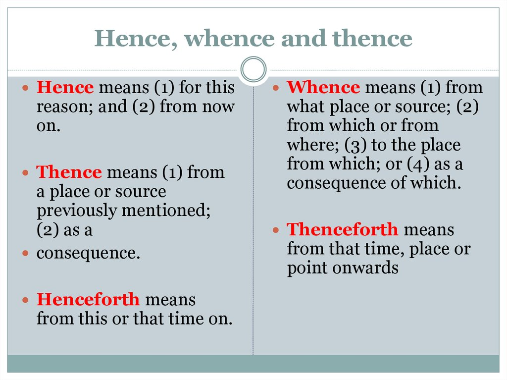 Hence, whence and thence