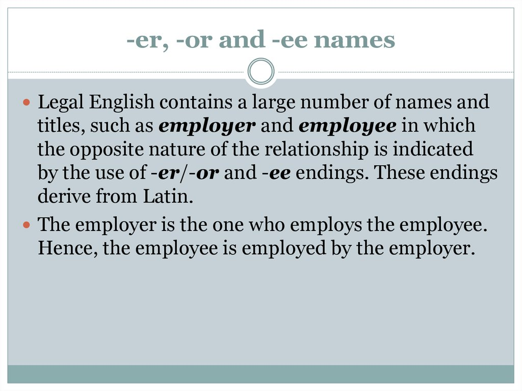 -er, -or and -ee names