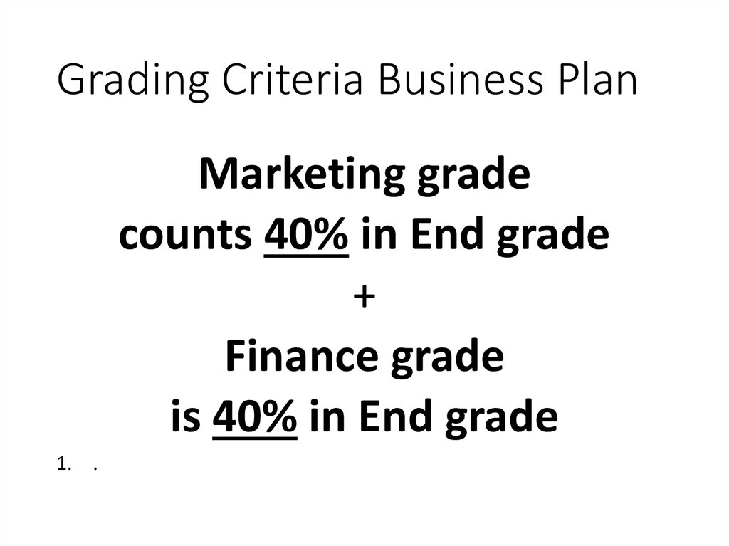 Grading Criteria Business Plan