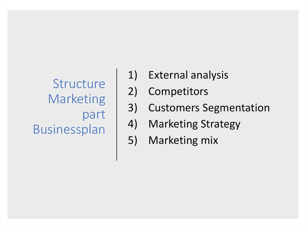 Structure Marketing part Businessplan