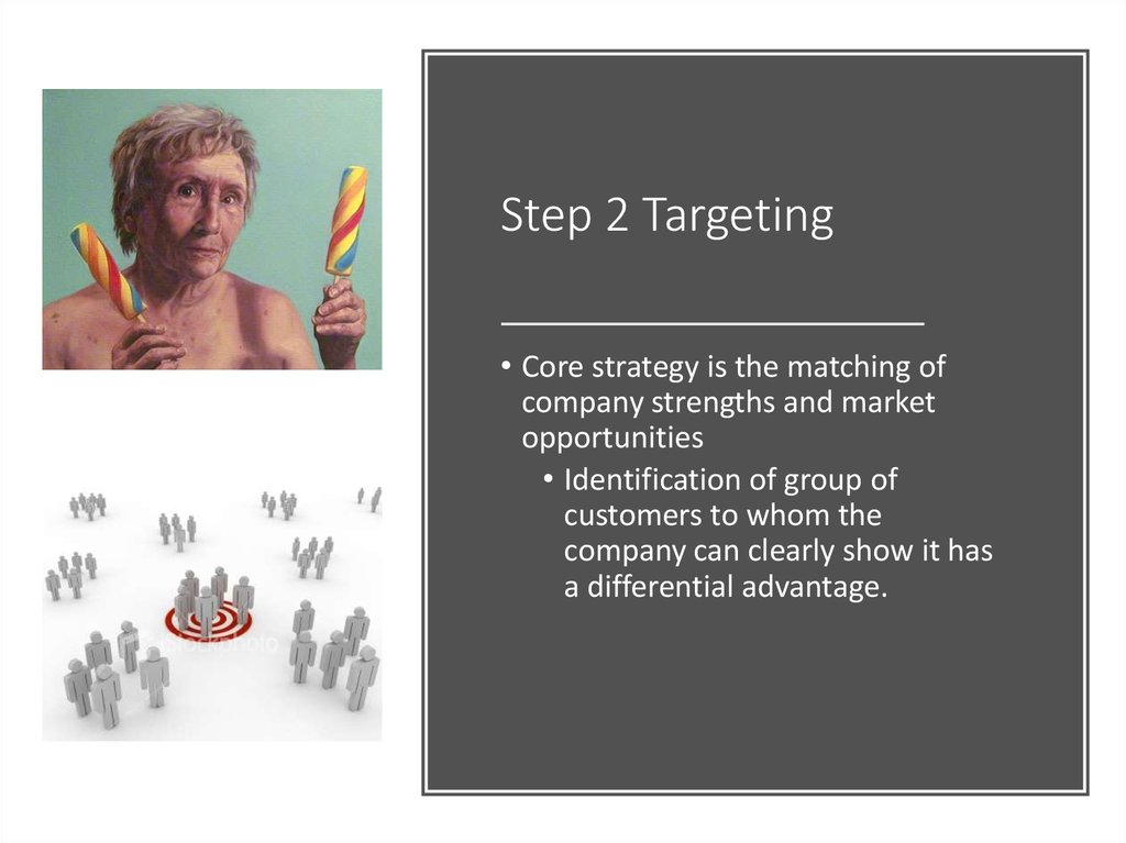 Step 2 Targeting