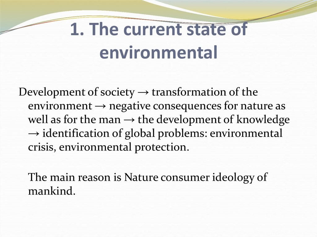 1. The current state of environmental