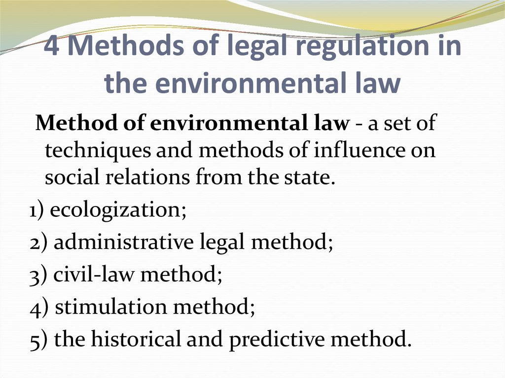 4 Methods of legal regulation in the environmental law