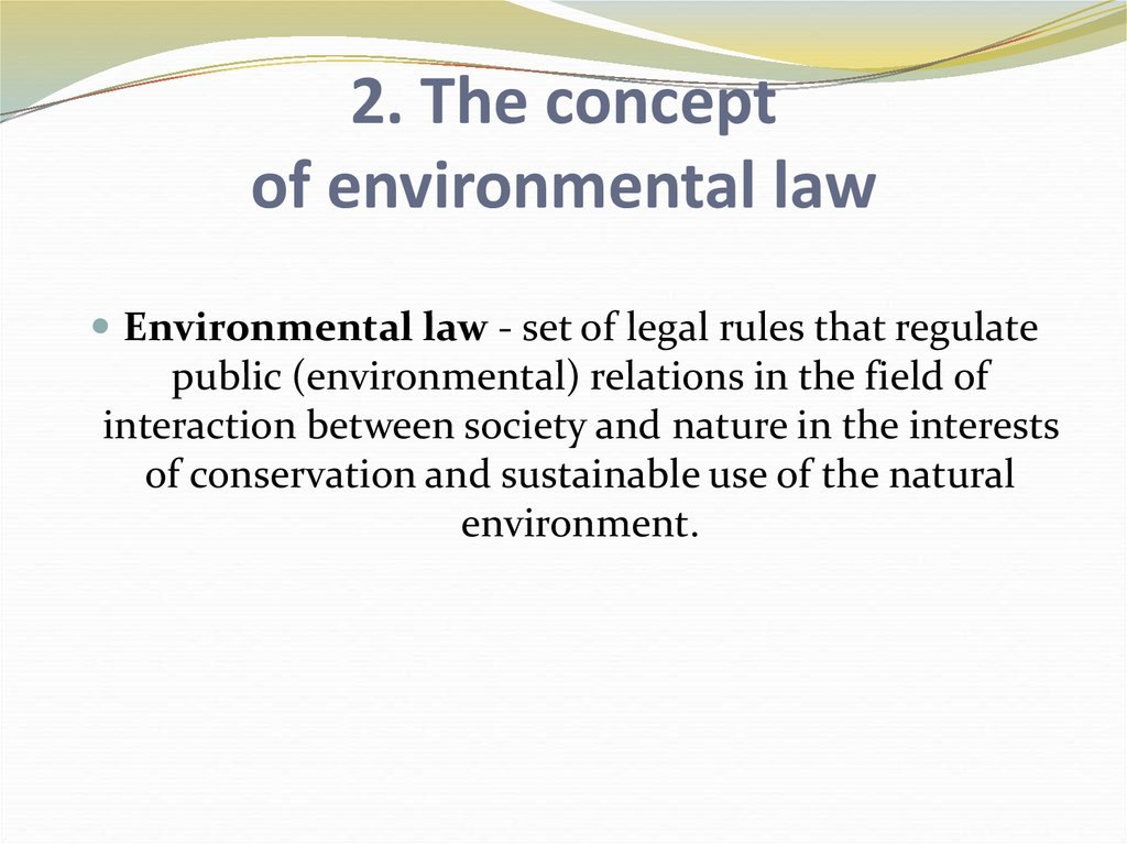 2. The concept of environmental law