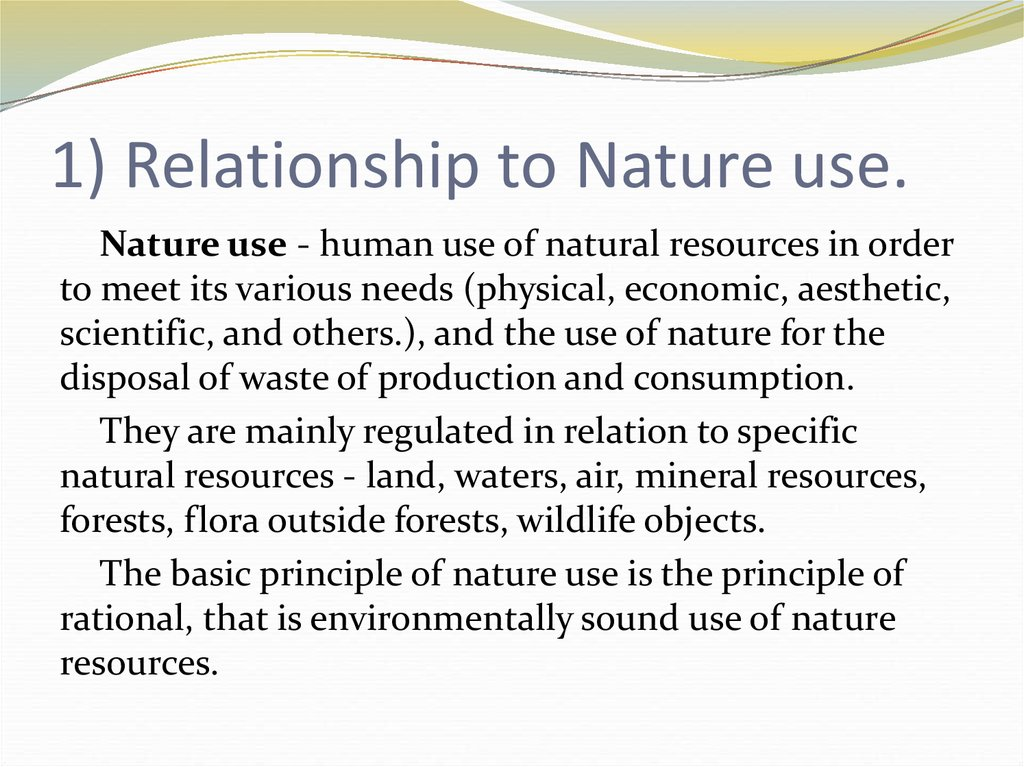 1) Relationship to Nature use.
