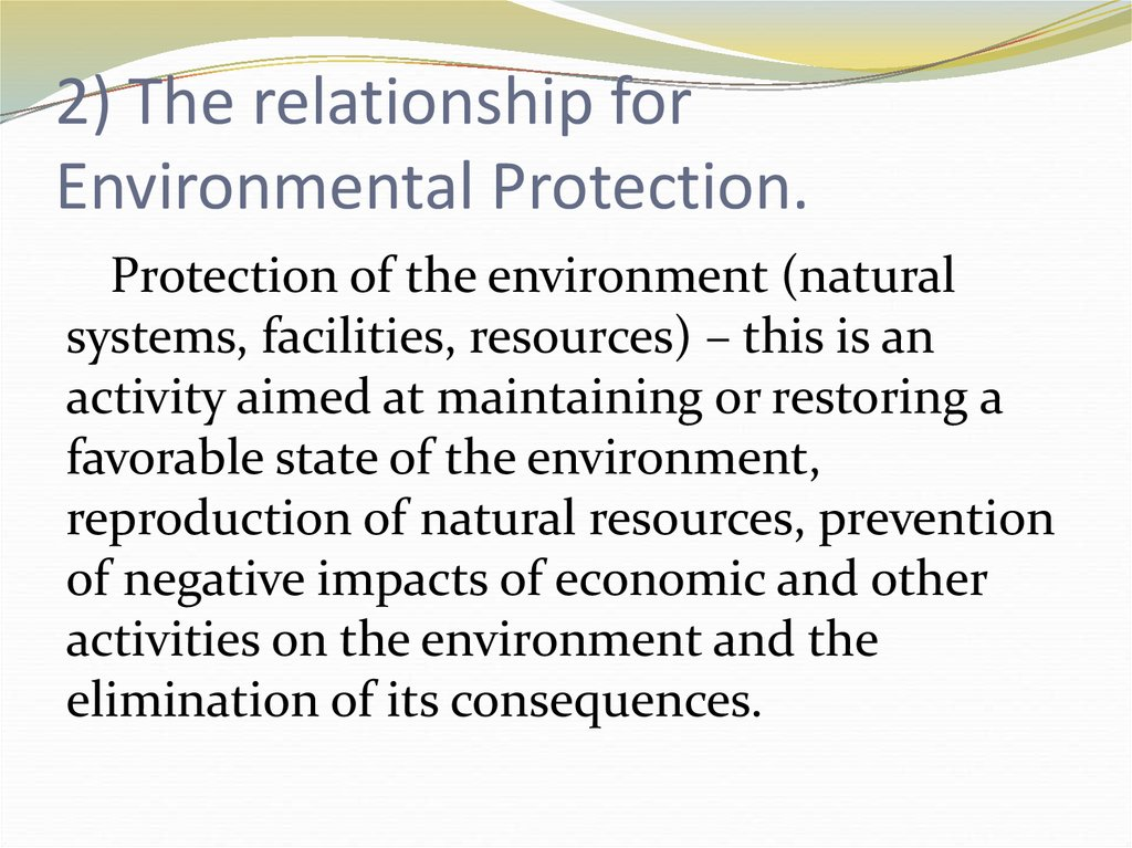 2) The relationship for Environmental Protection.