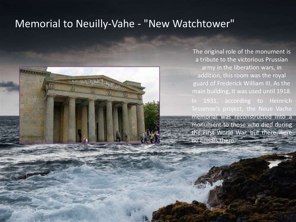 "Memorial to Neuilly-Vahe - ""New Watchtower"""