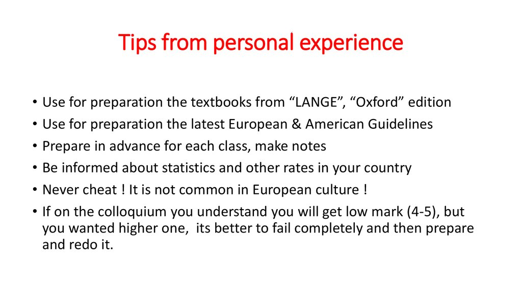 Tips from personal experience