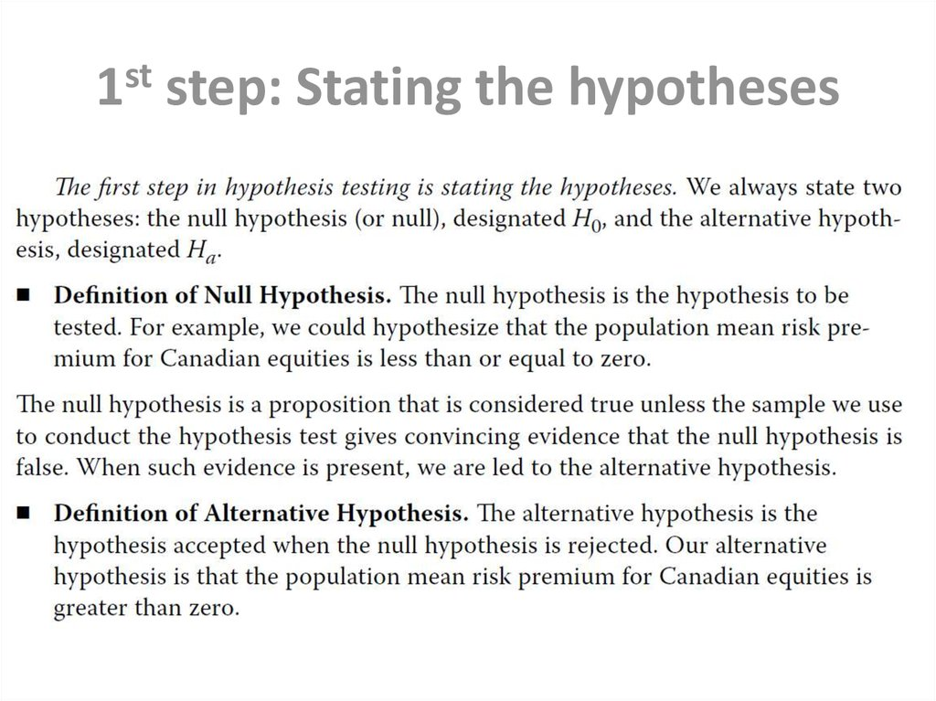 1st step: Stating the hypotheses