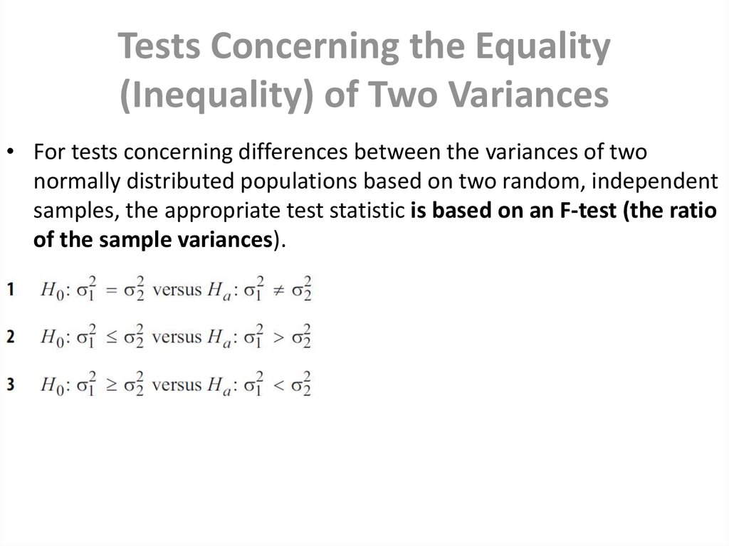 Tests Concerning the Equality (Inequality) of Two Variances