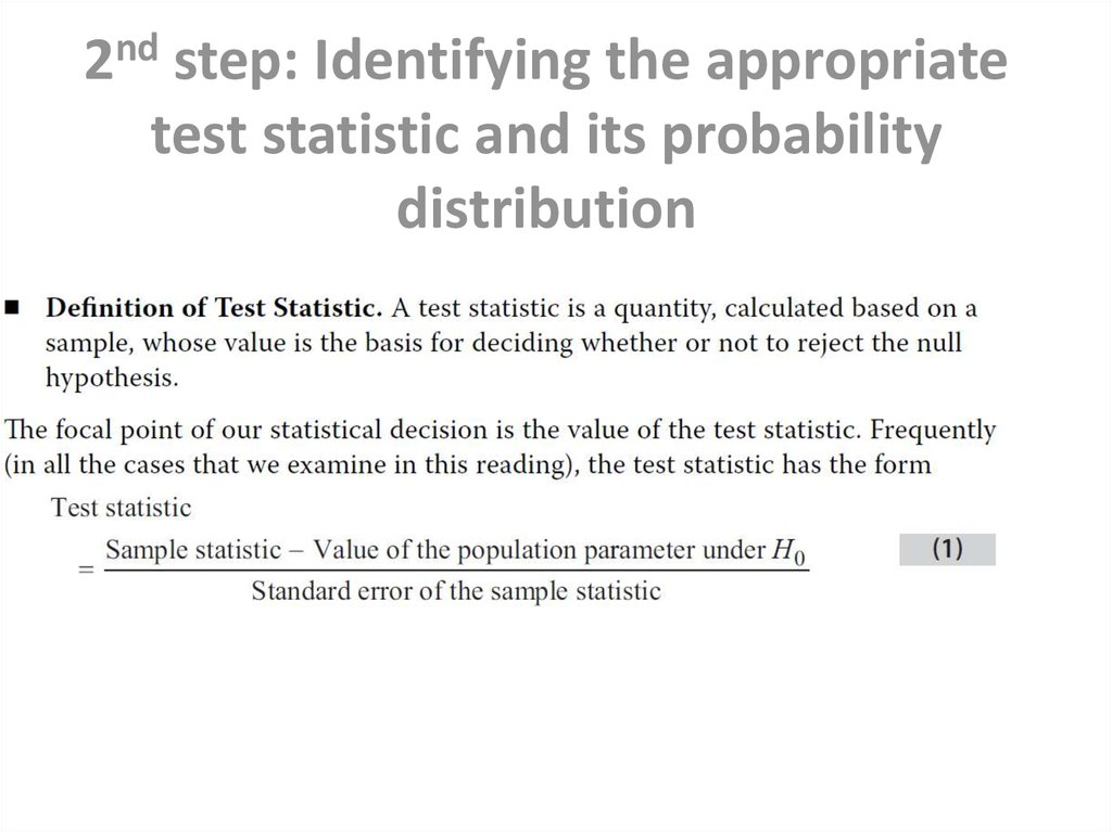 2nd step: Identifying the appropriate test statistic and its probability distribution
