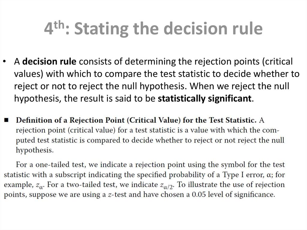 4th: Stating the decision rule