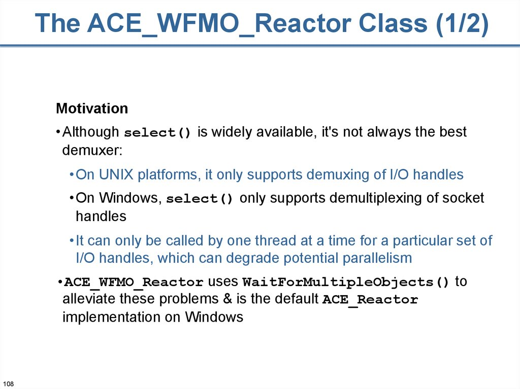 The ACE_WFMO_Reactor Class (1/2)