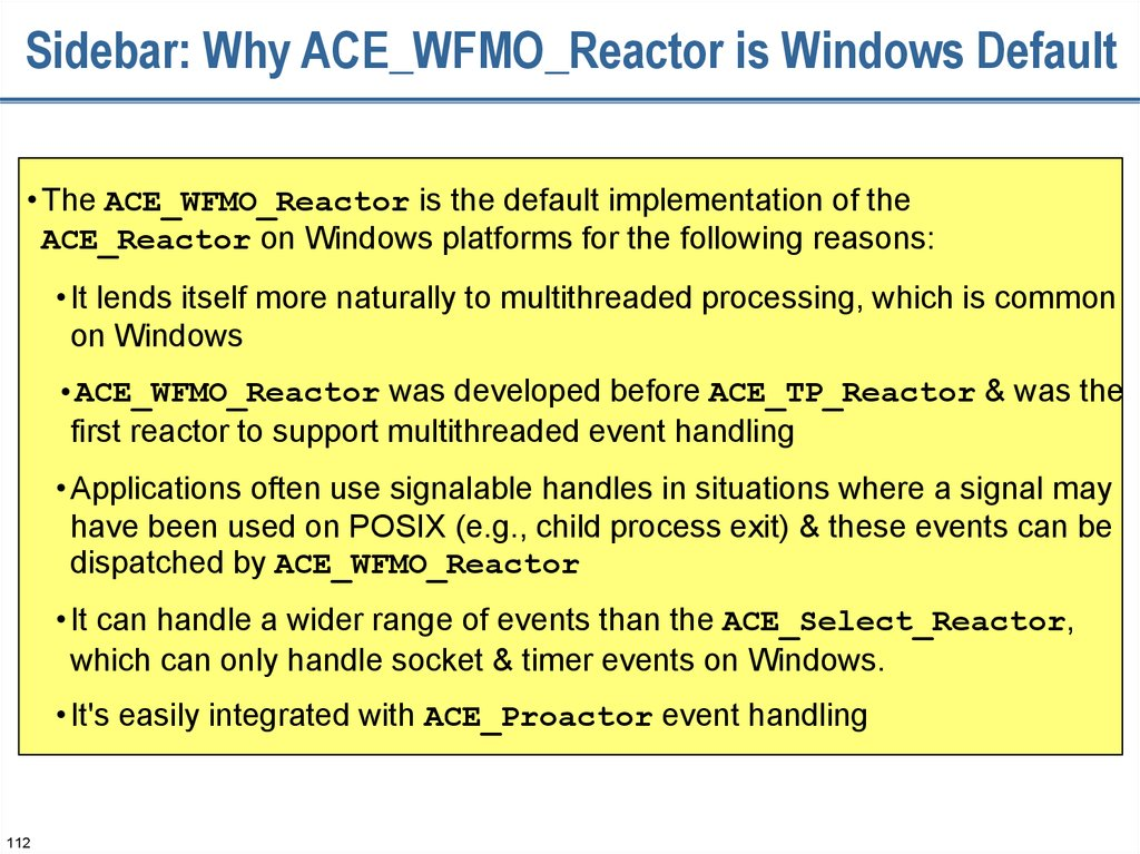Sidebar: Why ACE_WFMO_Reactor is Windows Default