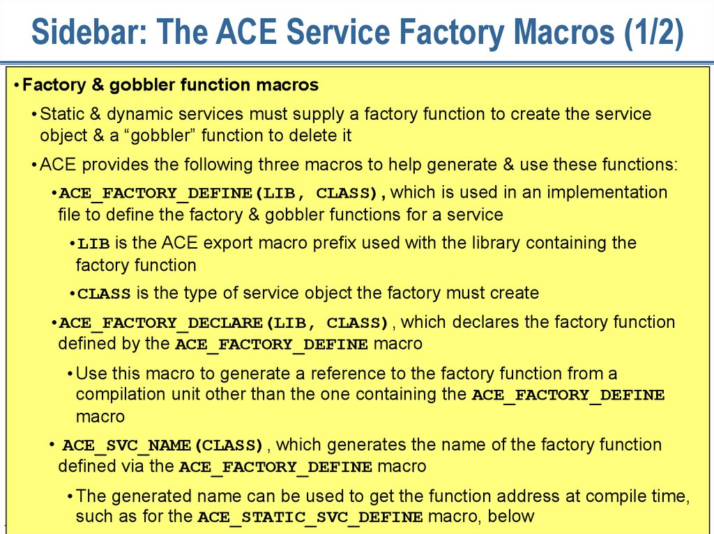 Sidebar: The ACE Service Factory Macros (1/2)