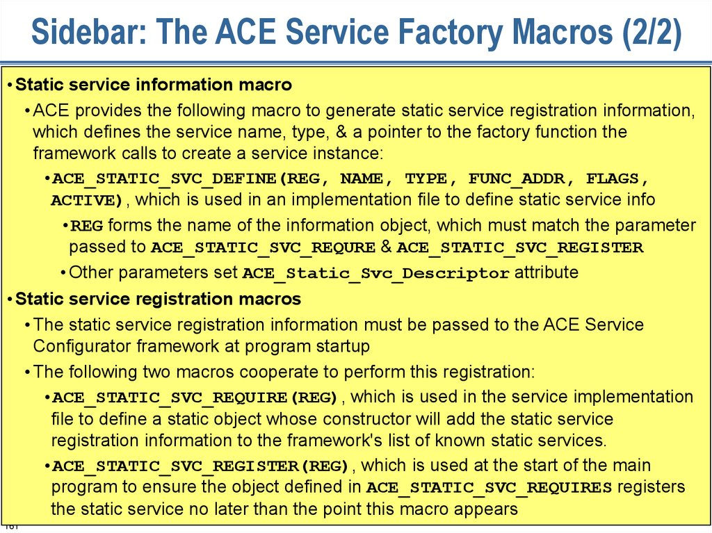 Sidebar: The ACE Service Factory Macros (2/2)