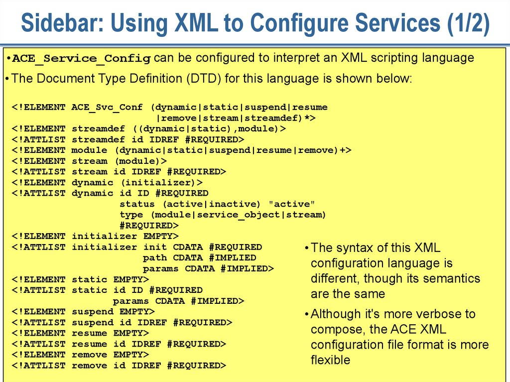 Sidebar: Using XML to Configure Services (1/2)