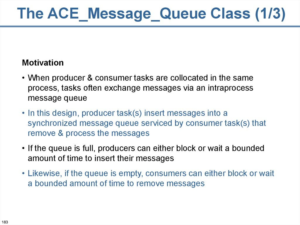 The ACE_Message_Queue Class (1/3)