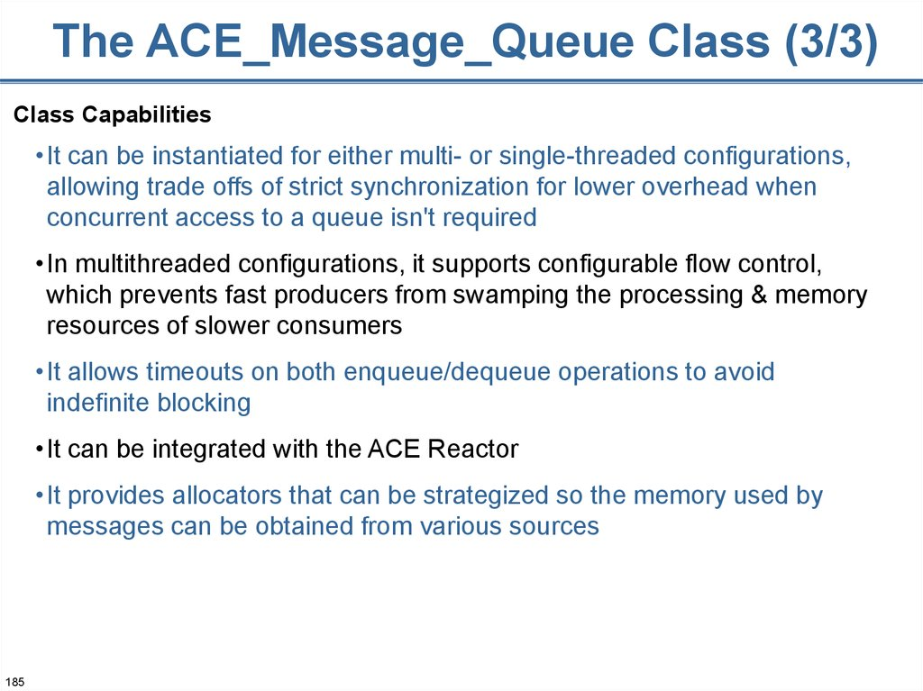 The ACE_Message_Queue Class (3/3)