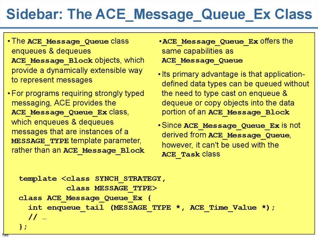Sidebar: The ACE_Message_Queue_Ex Class