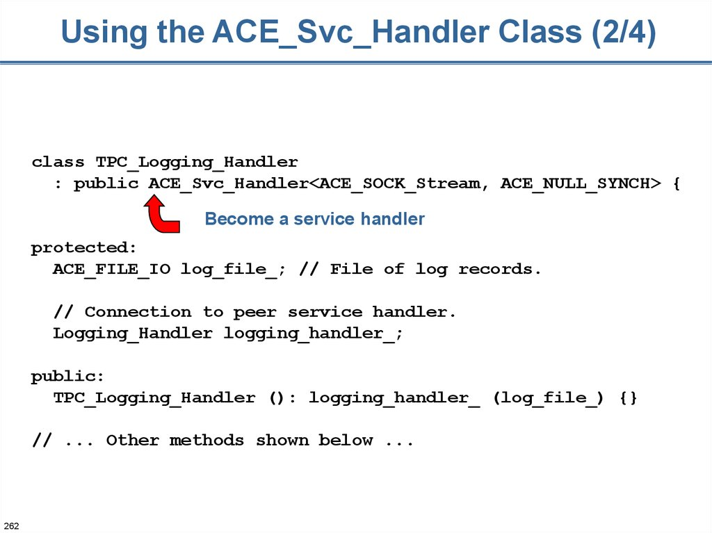 Using the ACE_Svc_Handler Class (2/4)