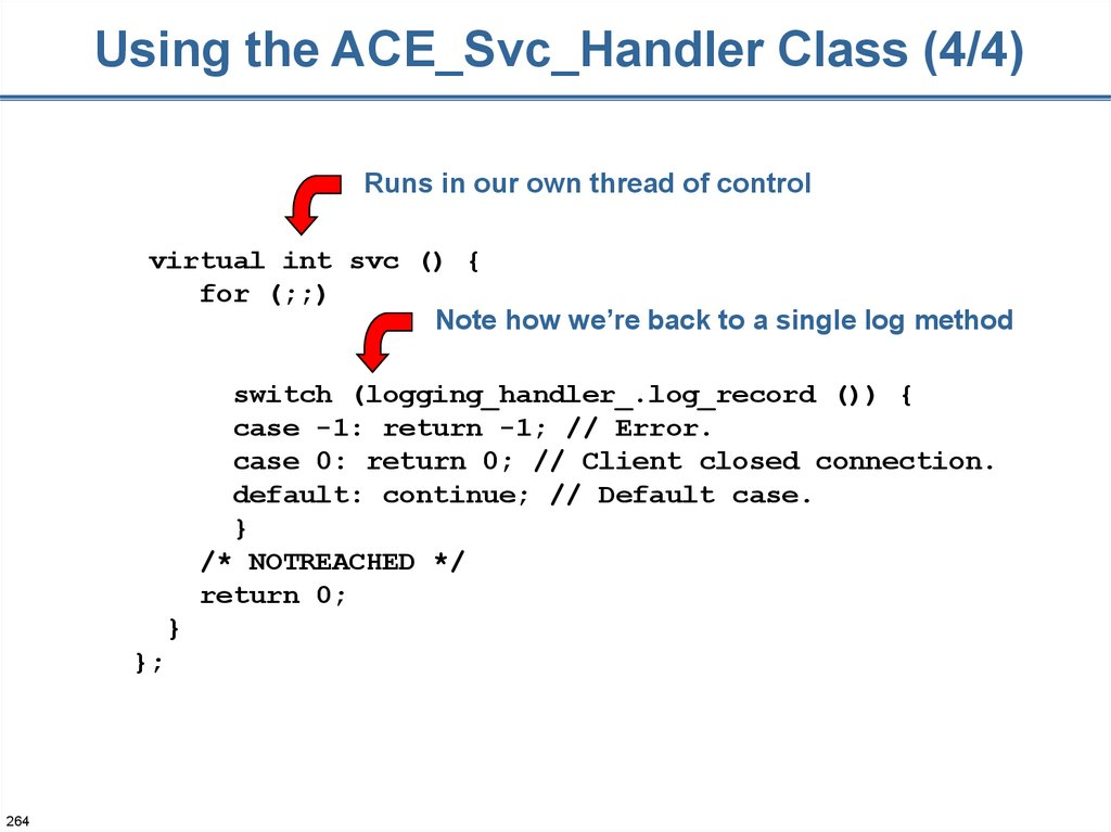 Using the ACE_Svc_Handler Class (4/4)