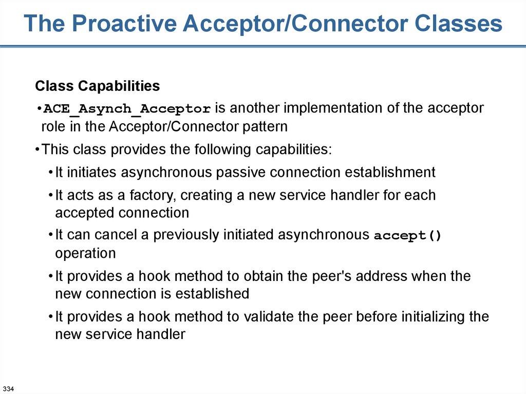 The Proactive Acceptor/Connector Classes